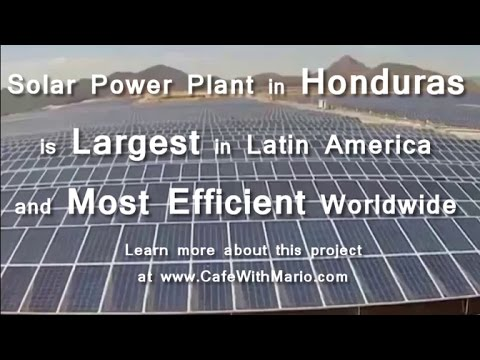 Solar Power Plant in Honduras is Largest in Latin America and Most Efficient Worldwide