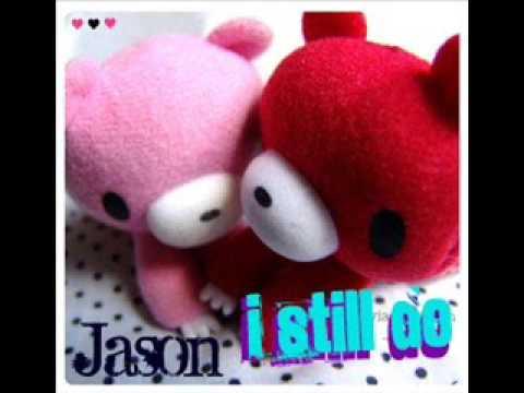 Jason - I Still Do