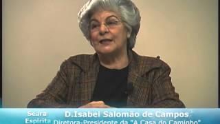 A médium Isabel Salomão de Campos fala sobre o o Poder da Palavra