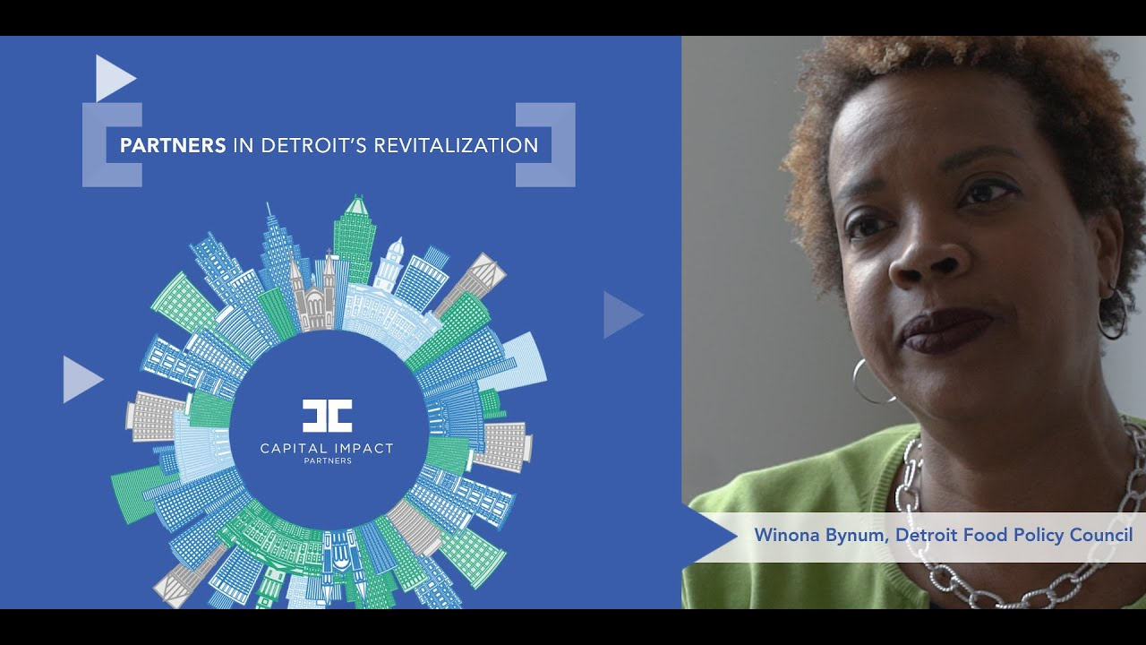 Partners In Detroit S Revitalization Winona Bynum Detroit Food Policy Council Youtube