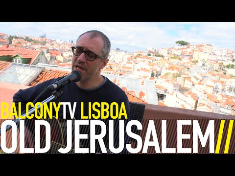 OLD JERUSALEM - A ROSE IS A ROSE IS A ROSE (BalconyTV)