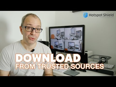 Download from Trusted Sources - Online Security @HotspotShield