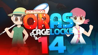 "Pokemon ORAS Cagelocke w/ PokeaimMD and aDrive Episode 14 ""HISTORY REPEATS"""