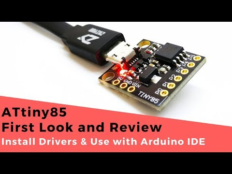 ATtiny85 Board First Look And Review | Install Drivers & Use With Arduino IDE