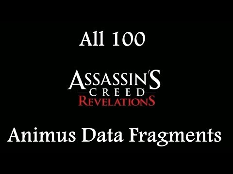 """Assassin's Creed: Revelations"", All 100 Animus Data Fragments"