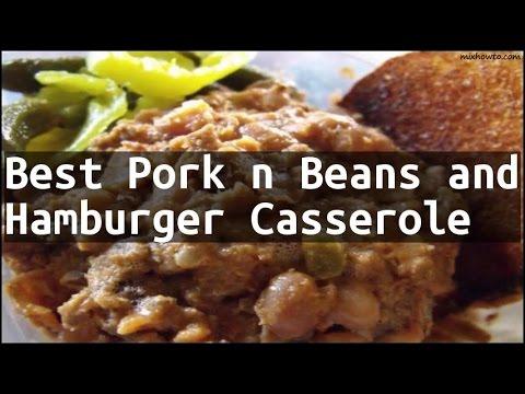 Recipe Best Pork N Beans And Hamburger Casserole