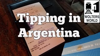 Visit Argentina - Tipping in Argentina Explained