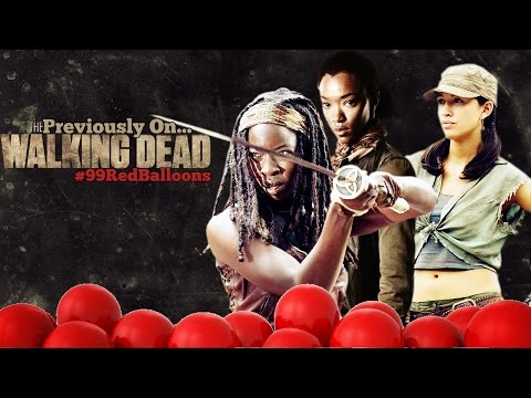 Previously On The Walking Dead 99 Red Balloons