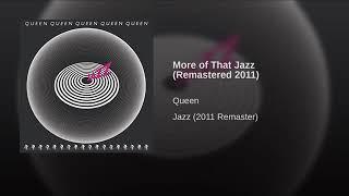 Queen - More Of That Jazz