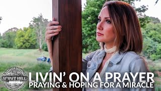 Livin' On A Prayer - Praying for a Miracle - S1 E6