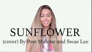 Post Malone & Swae Lee - Sunflower ( cover by Sonna Rele)