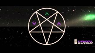 Luigi Rocca - Black Magic (Original Mix)