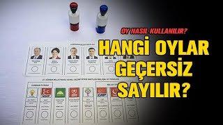 Oy nasıl kullanılır? Hangi oylar geçersiz sayılacaktır?