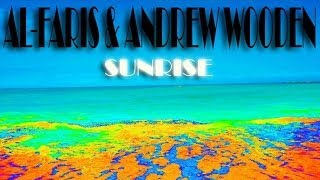 AL-Faris & Andrew Wooden - Sunrise