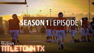 Titletown, TX, Season 1 Episode 1: The Aledo Way