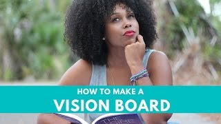 Making a Vision Board | 2017 Vision Board Guide