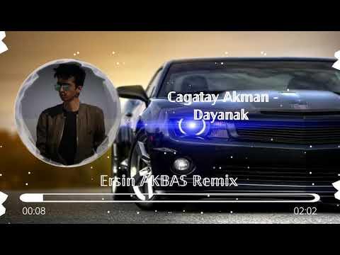 Çağatay Akman - Dayanak - Ersin AKBAŞ (Remix).