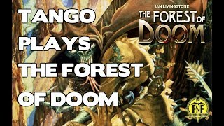 Tango Plays - The Forest Of Doom - Fighting Fantasy gamebook