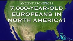 7,000-Year-Old Europeans in Florida, North America | Ancient Architects