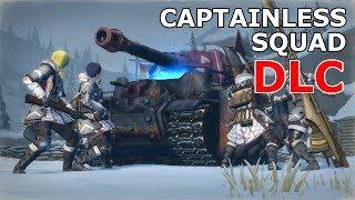 Valkyria Chronicles 4 - A Captainless Squad DLC Showcase