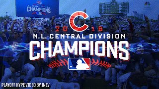 MLB Chicago Cubs Playoff Hype Video - Postseason 2016 NL Central Champions