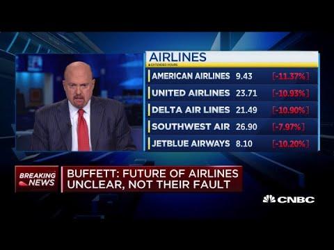 Jim Cramer: Warren Buffett's Sale Of Airline Stocks Concerns Me Near Term