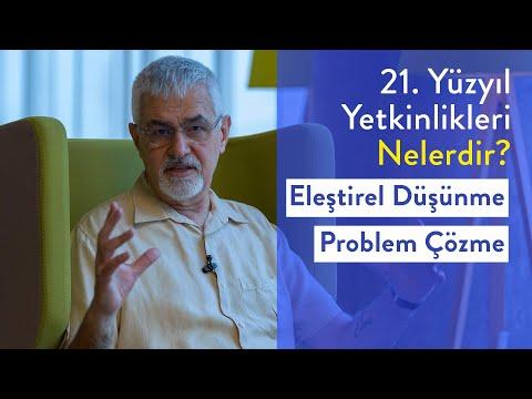 Prof. Dr. Erhan Erkut / 21. Yüzyıl Yetkinlikleri -  Eleştirel Düşünme, Problem Çözme