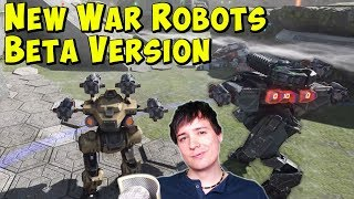New War Robots BETA Version & Future Graphics Update? WR Gameplay