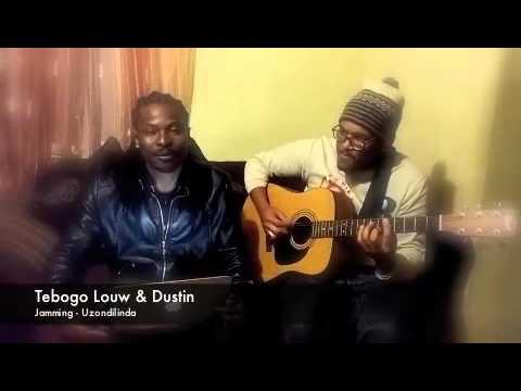 Uzondilinda - Tebogo Louw & Dustin Julius ( Acoustic Version)