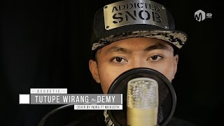 Video Acoustic Music | Dangdut - Tutupe Wirang - Demy Cover download MP3, 3GP, MP4, WEBM, AVI, FLV Agustus 2017