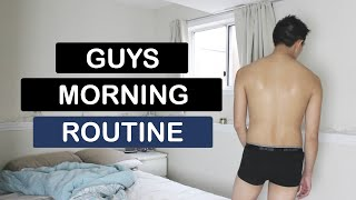 GUYS MORNING ROUTINE   GET READY WITH ME