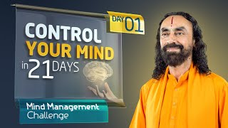 Control your Mind in 21 Days - How it Works? | Mind Management Challenge Day 1