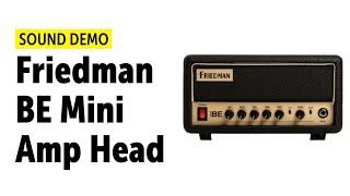 Friedman BE-Mini - Sound Demo (no talking)