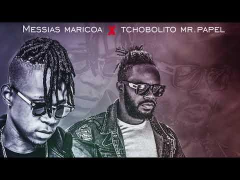 Bala-Messias Maricoa X Tchobolito Mr Papel   Oficial Music