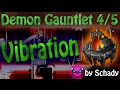 [GD] Demon Gauntlet 4/5: VIBRATION (German)