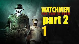 Watchmen: The End is Nigh Part 2 - Прохождение Часть 1 (PС)