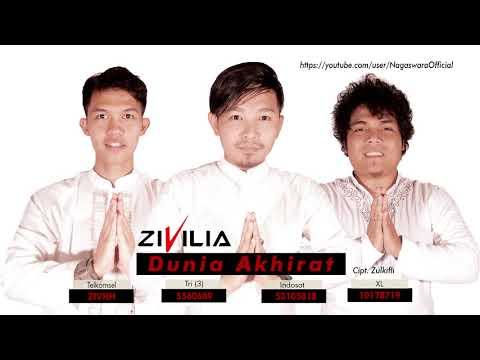 Zivilia - Dunia Akhirat (Official Audio Video)