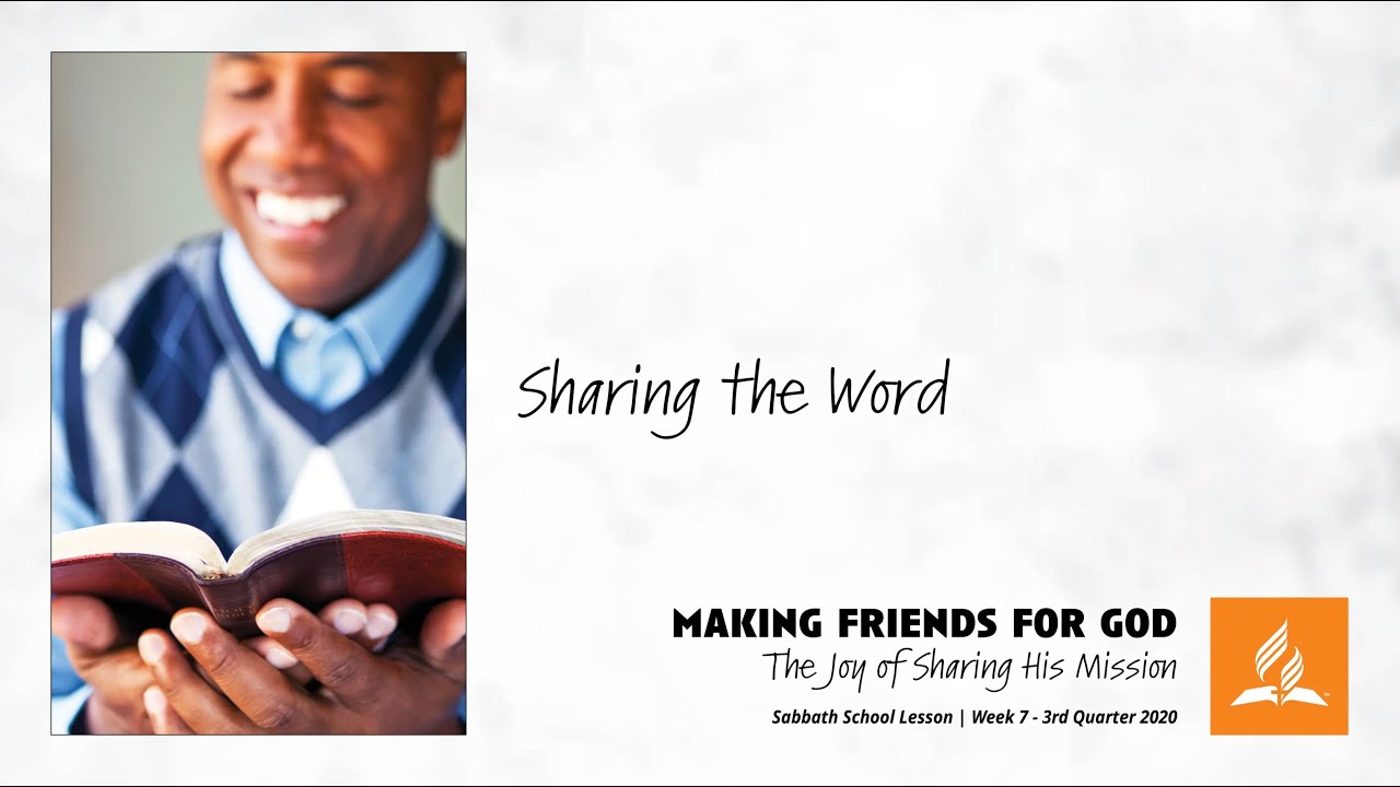 Sabbath School: How Can We Share the Word of God?
