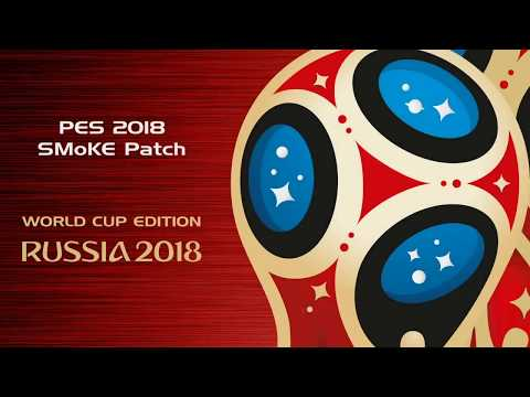 PES 2018 smoke patch X20 - World Cup edition