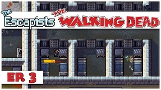 The Escapists: The Walking Dead - Ep. 3 - Meriwether Prison! - Let's Play Gameplay