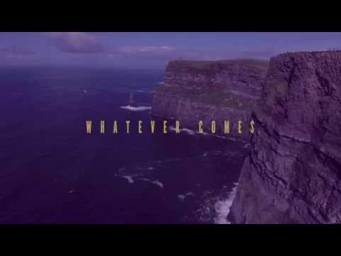 "Rend Collective - ""Whatever Comes"" (Official Lyric Video)"