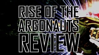 Rise of the Argonauts review