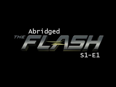 Abridged Flash - S1E1