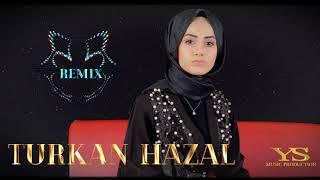 Türkan Hazal  - Remix 🎧 Deriko Resimi
