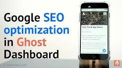 Google SEO optimization in Ghost Dashboard | Step #4