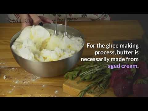 Ghee Making Process: A Comprehensive Guide