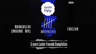 5 Years Lauter Unfug - Fonclair - Madagascan (Original Mix)