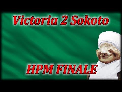 Let's Play Victoria 2 HPM Sokoto FINALE