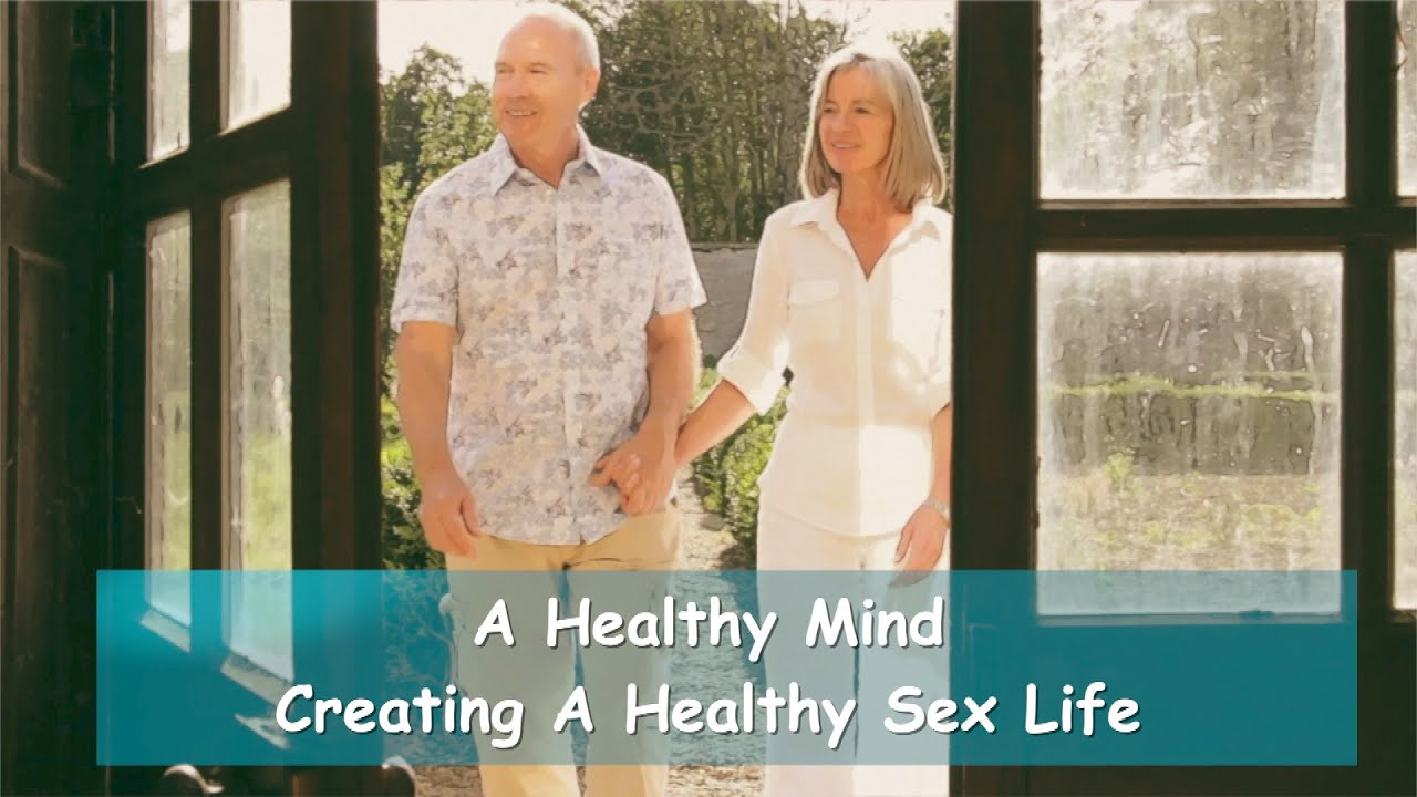 Enjoy a Healthy Sex Life!