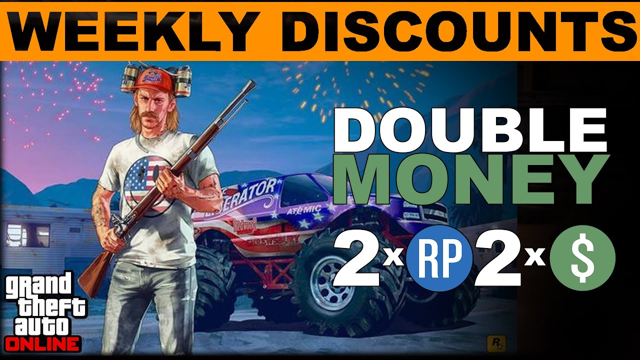 This Week  GTA ONLINE WEEKLY DOUBLE RP AND CASH BONUSES GTA 5 JULY 4th CELEBRATIONS  Double Money